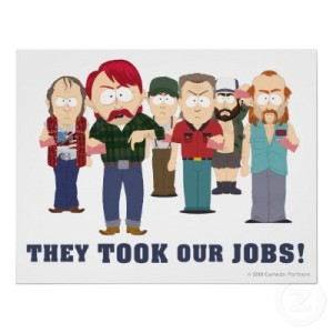 they_took_our_jobs_poster-r6cf16a82e875430bb2a86fbccdf400d7_jbqw_400