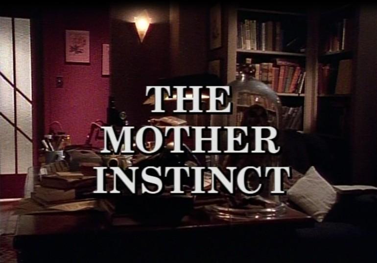Mother Instinct